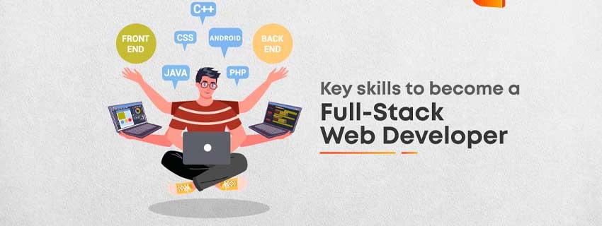 ۷ مهارت برای تبدیل شدن به یک توسعه دهنده وب full stack