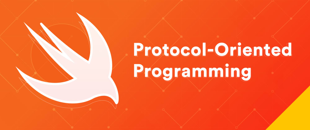 مقدمه ای بر برنامه نویسی پروتکل گرا یا Protocol-Oriented در سوئیفت