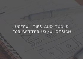 ابزار ها و نکاتی مفید برای UI و UX بهتر