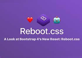 نگاهی به Reboot.Css جدید بوت استرپ 4