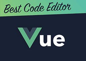 بهترین ویرایشگر کد برای Vue.js