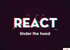 React چگونه در زیر هود کار میکند؟
