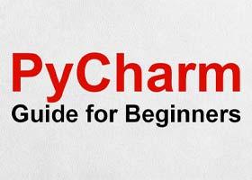 راهنمای PyCharm IDE برای مبتدیان – بخش دوم