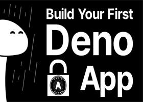 اولین برنامه Deno خود را با قابلیت احراز هویت بسازید