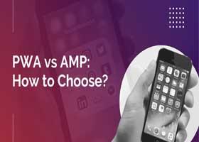 Pwa در مقابل Amp: کدام بهتر است و چه فرقی با هم دارند؟