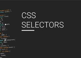 مانند یک حرفهای سلکتورهای پیشرفته CSS بنویسید